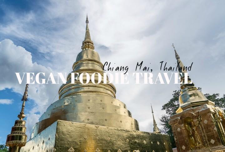 Vegan Foodie Guide: Chiang Mai,Thailand
